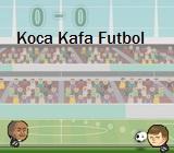 Koca Kafa Futbol